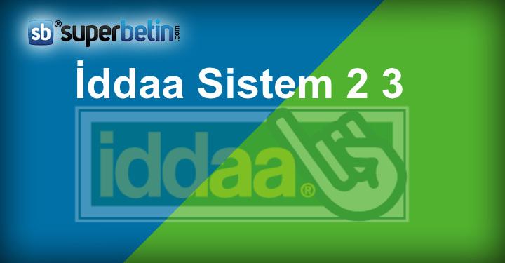 İddaa Sistem 2 3