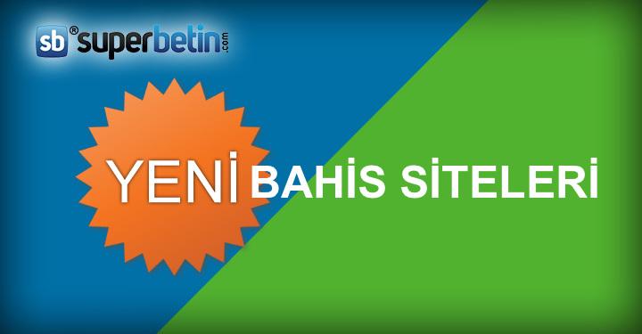 Yeni Bahis Siteleri