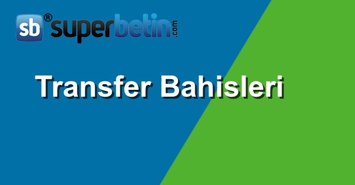 Transfer Bahisleri