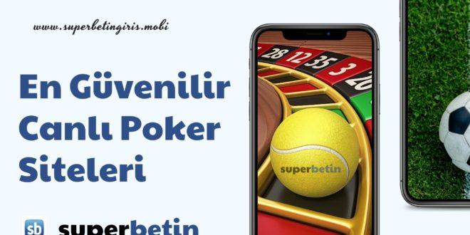 En Güvenilir Canlı Poker Siteleri