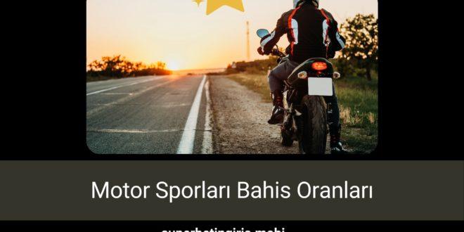 Motor Sporları Bahis Oranları